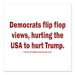 Flip to Hurt Trump Square Car Magnet 3