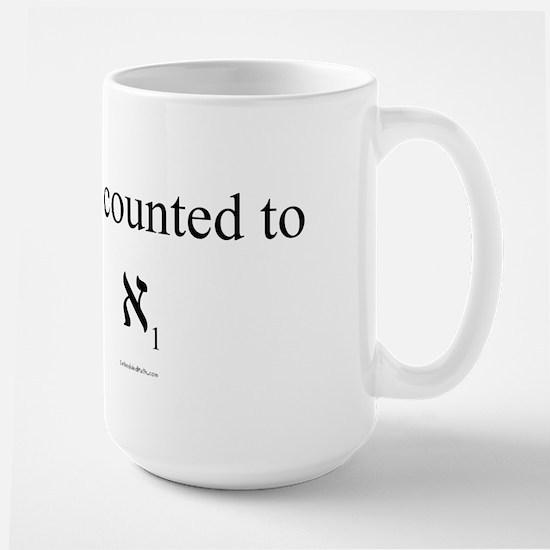I've Counted to Aleph 1 - Large Mug