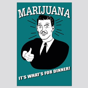 Marijuana: It's What's for Dinner Poster