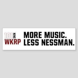 More Music Less Nessman Bumper Sticker