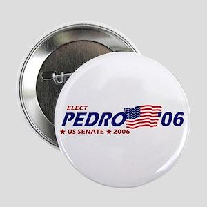 """Vote for Pedro for Senate 2.25"""" Button (10 pack)"""