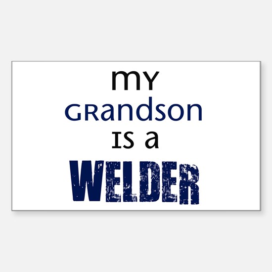My Grandson is a Welder Rectangle Decal