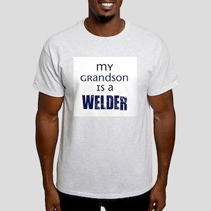 My Grandson is a Welder Light T-Shirt