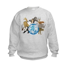 They Were Here First Kids Sweatshirt