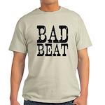 Bad Beat Poker Light T-Shirt