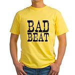 Bad Beat Poker Yellow T-Shirt