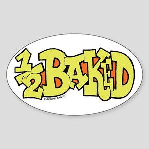 1/2 Baked Oval Sticker