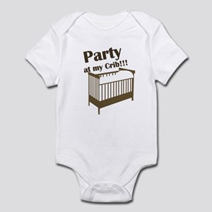 Party at my Crib!!! Infant Bodysuit