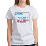 I want my country back ! Women's T-Shirt