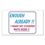 I want my country back ! Rectangle Sticker