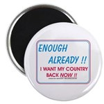 """I want my country back ! 2.25"""" Magnet (10 pac"""