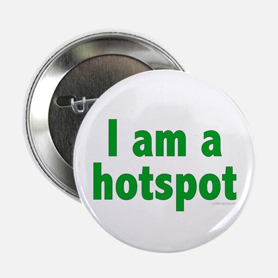 "I Am a Hotspot 2.25"" Button (10 pack)"