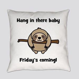 Hang In There Sloth Everyday Pillow