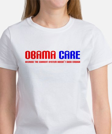 Obama Care Women's T-Shirt