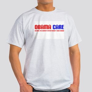 Obama Care Light T-Shirt