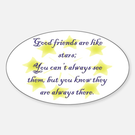 Friends are like Stars Oval Decal