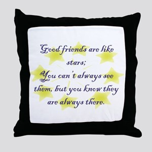 Friends are like Stars Throw Pillow
