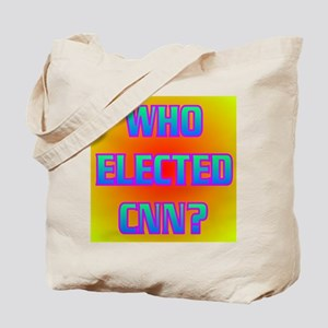 WHO ELECTED CNN? Tote Bag