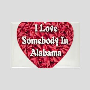I Love Somebody In Alabama Rectangle Magnet (100 p