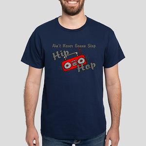 Never Stop Hip Hop Dark T-Shirt