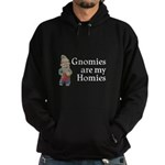 Gnomies are my Homies Hoodie (dark)