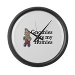 Gnomies are my Homies Large Wall Clock