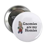 Gnomies are my Homies 2.25