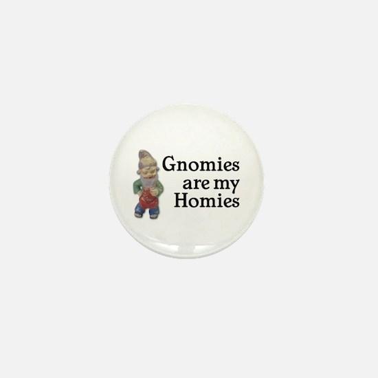 Gnomies are my Homies Mini Button