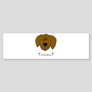 I Dig Wine Bumper Sticker