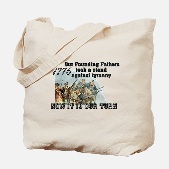 Our Founding Fathers took a s Tote Bag