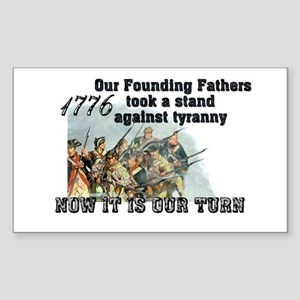 Our Founding Fathers took a s Rectangle Sticker