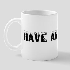 Have an ice day! Mug