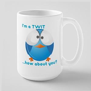 I'm a TWIT Large Mug