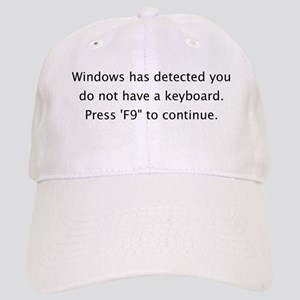 """""""Do Not Have a Keyboard"""" Cap"""