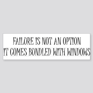 """""""Failure is Not an Option"""" Bumper Sticker"""