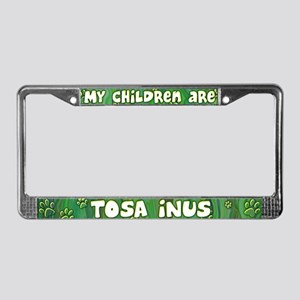 My Children Tosa Inu License Plate Frame