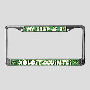 My Kid Xoloitzcuintli License Plate Frame