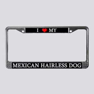 Love Mexican Hairless Dog License Plate Frame