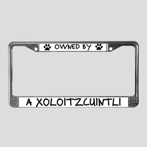 Owned by a Xoloitzcuintli License Plate Frame