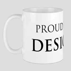 Proud Designer Mug