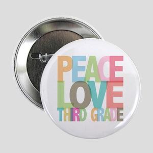 "Peace Love Third Grade 2.25"" Button"