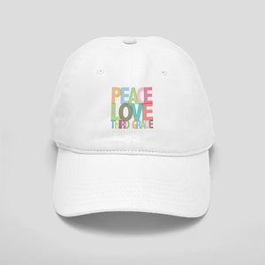 Peace Love Third Grade Cap