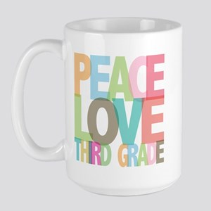 Peace Love Third Grade Large Mug