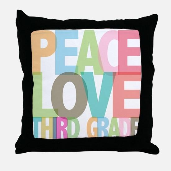 Peace Love Third Grade Throw Pillow