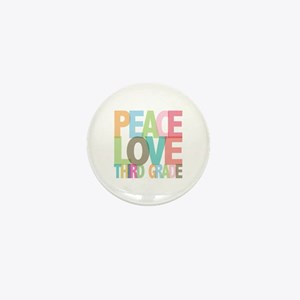 Peace Love Third Grade Mini Button