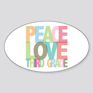 Peace Love Third Grade Oval Sticker