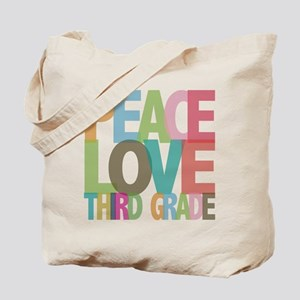 Peace Love Third Grade Tote Bag