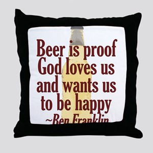 Beer is Proof Throw Pillow