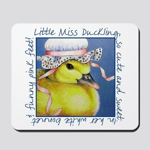 Miss Duckling Mousepad
