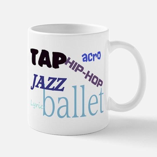 Tap/Jazz/Ballet/Lyric/Acro/Hi Mug
